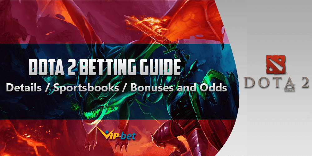 Dota 2 Betting Guide