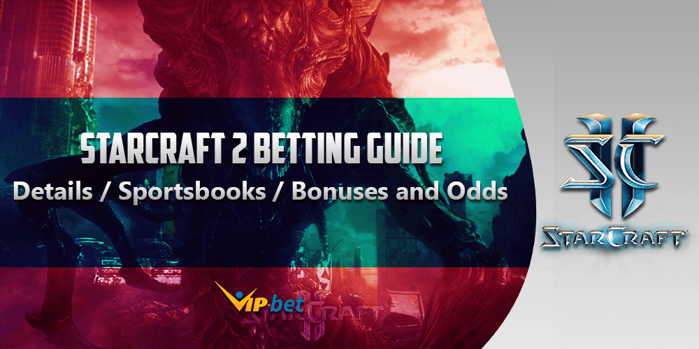 Sc2 Betting Guide