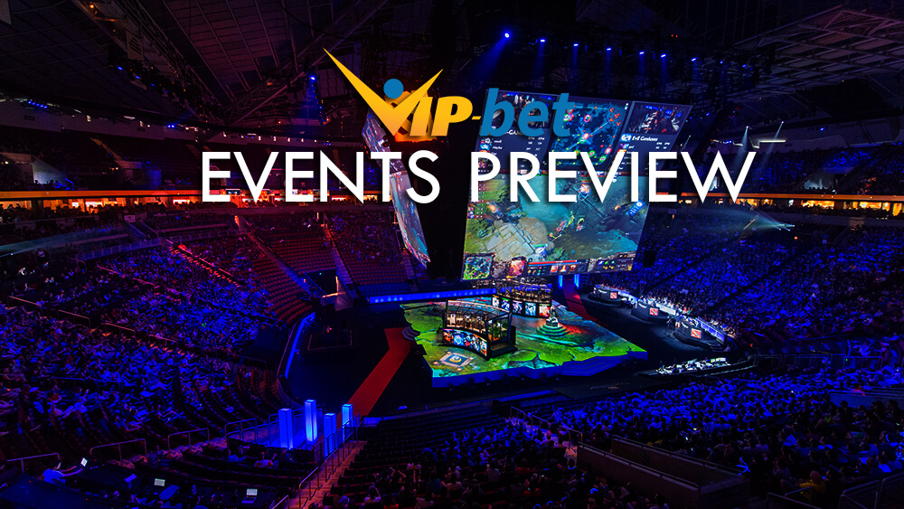 eSports Weekly Events Preview