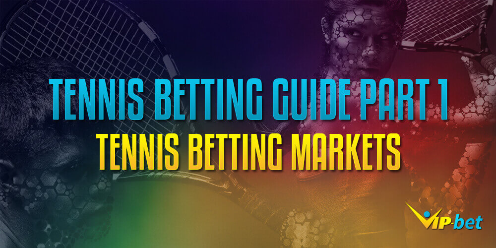 tennis betting markets