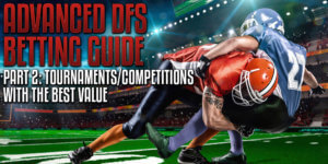 Advanced DFS Guide Part2