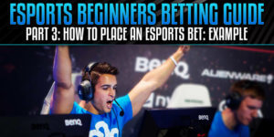 How to place an eSports bet
