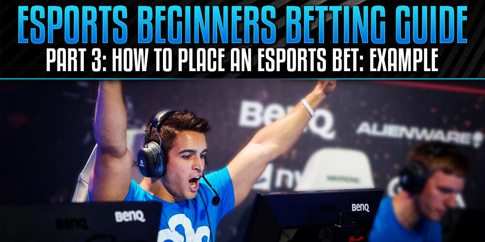 How to place an eSports bet?