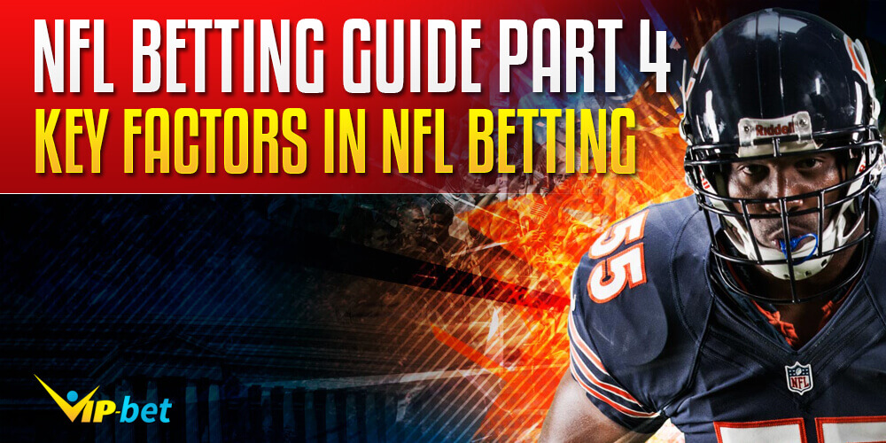 NFL Betting - Top 6 Keys to Success