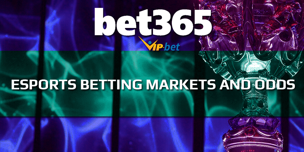 Bet365 Esports Betting Markets And Odds