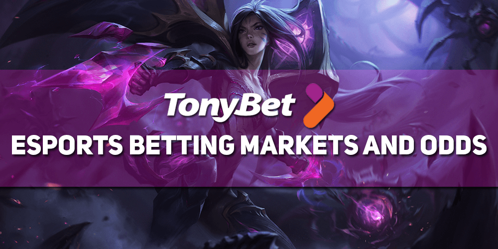 Tonybet Esports Betting Markets And Odds