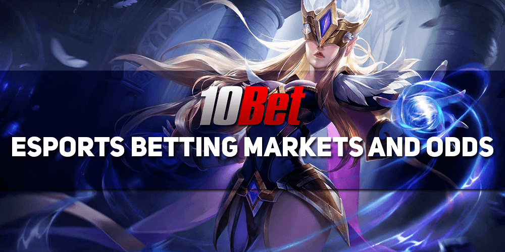 10bet Esports Betting Markets And Odds