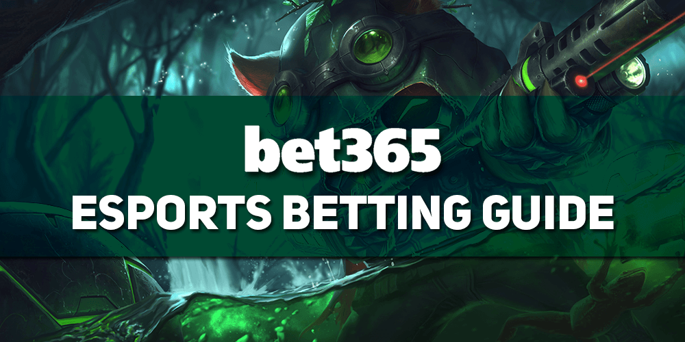 Bet365 ESports Betting Guide