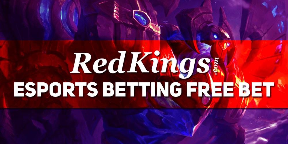 Redkings Esports Free Bet