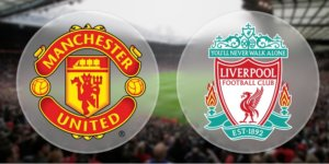 Manchester United Liverpool Betting Preview